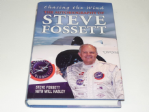 CHASING THE WIND - STEVE FOSSETT THE AUTOBIOGRAPHY
